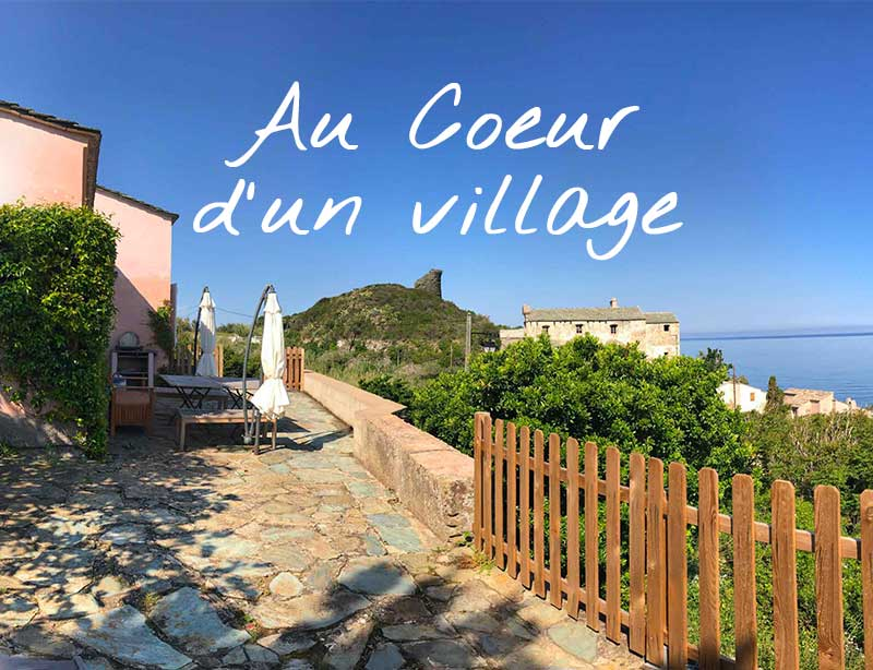 Locations de vacances au coeur d'un village du Cap Corse